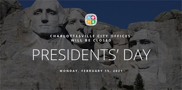 """A graphic that says """"Charlottesville City Offices will be closed for Presidents' Day"""""""